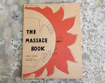 The Massage Book, 1973, George Downing, Vintage Therapeutic Massage Instruction, Illustrated