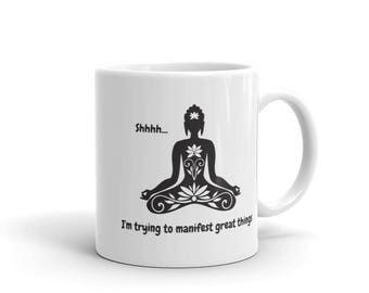 Buddah Manifest Mug