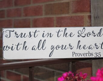 Trust in the Lord with all your heart wood sign, proverbs 3:5, Bible verse sign, farmhouse sign, family sign, marriage sign, love, spiritual