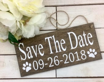 """Save The Date Sign-Wedding Engagement Date Sign-12"""" x 5.5"""" Sign-Wedding Dog Sign-Photography Wedding Sign"""