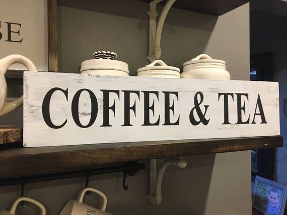 Coffee and tea sign kitchen decor bar