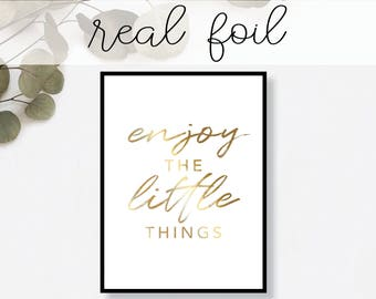 Enjoy the Little Things Print // Real Gold Foil // Minimal // Art // Home Decor // Modern Office Print // Tropical // Fashion Print