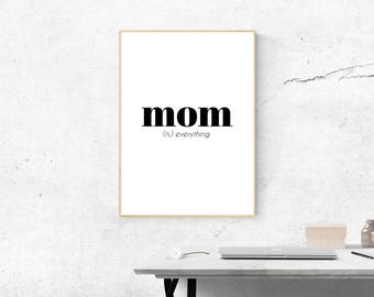 Mom Quote Print, mother quote, mother gift, gift for mom, mother's day, mother's day gift, baby shower gift, baby shower, mother quote print