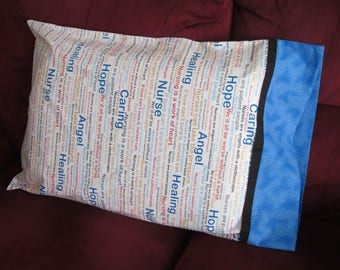 Pillowcase - Nurse Sentiments. Fits Standard Size Pillows.  Great Gift for the Nurse in Your Life.