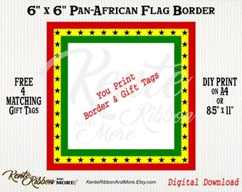 "DIY - Printable Pan-African Ghana Flag 6""x6"" Border Template - 1-up with 4 Matching Gift tags - Download in 8.5""x11"" and A4 - PNG and JPG"