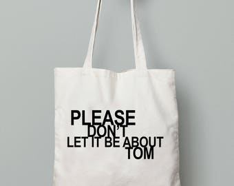 TOTE: Please don't let it be about Tom // It's about Tom