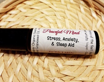Peaceful Mind / Aromatherapy for Anxiety Disorder, Stress, Emotional Trauma, and Insomnia.