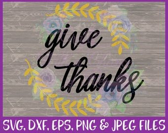 Thanksgiving SVG, Fall SVG, Autumn SVG, Give Thanks Svg, Autumn Leaves Svg, Thankful Svg, Pillow Svg, Dxf Eps Png Jpg Digital Download
