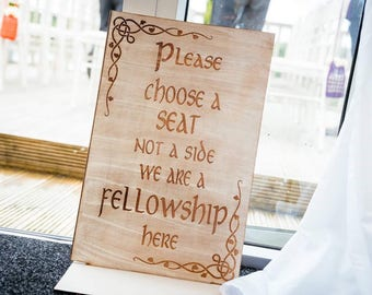 Wedding sign choose a seat not a side