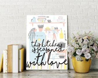 Printable Quote: This Kitchen is Seasoned with Love