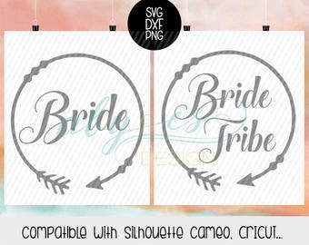 Bride Bride Tribe SVG, Bride Tribe arrow, Boho, Tribal, Dxf, Png, Silhouette, Cameo, Cricut.