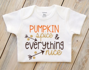 Pumpkin, Spice & Everything Nice - Baby Girl Onesie - Thanksgiving Onesie - Baby Gift - Custom Onesie - Baby Girl Clothing - Fall-Turkey Day