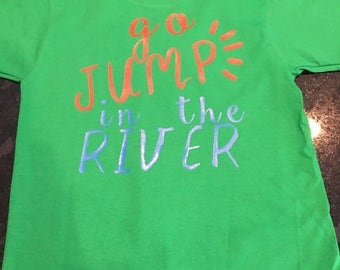 kids monogrammed go jump in the river shirt