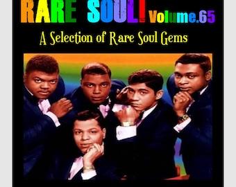 Rare Soul! Vol.65 - A Selection of Rare Soul Gems.