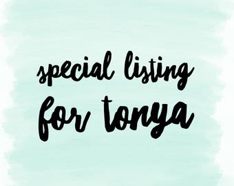 Special listing for Tonya