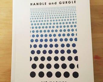 Handle and Gurgle by Liz Harmer