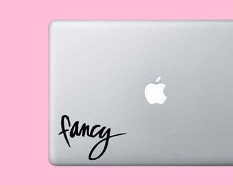 Fancy Phrase Decal Sticker - Vinyl Decal Sticker - Laptop - Car - Wall Decor - Trackpad - Cute - Gift for Her - Handwriting - Funny