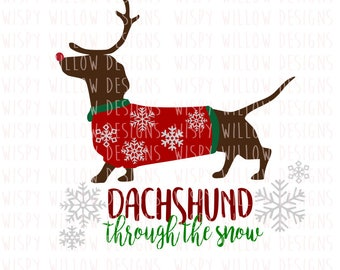 Dachshund Through The Snow, SVG, Christmas SVG, Dog, Winter, Reindeer, DXF, png, Digital Download, Vinyl Decal, Cricut, Weiner Dog, Snow