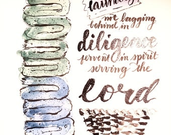 """Laundry diligence Romans 12 wall art Print of a hand letteredhand-painted watercolor on 8.5"""" x 11"""" heavy linen stock"""
