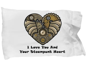 Pillowcase I Love You And Your Steampunk Heart Valentine Victorian Retro Vintage Bedding Gift