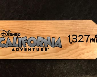 Custom sign to California Adventure