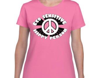 "LADIES ""Eco Sensitive Hippy Person"" Shirt - Vegan, Vegetarian, Vegan Shirt, Animal Rights"