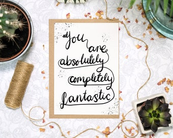 You Are Fantastic Card | You Got This | You Can Do It | Motivational | Well Done Card | Congratulations | Good Luck Card | I Believe In You