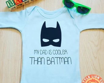 Batman Baby Oneise - My Dad is COOLER than BATMAN Onesie - Baby Bodyvest - Baby Bodysuit - Funny Onesie -  Baby Outfit -  Christmas gift