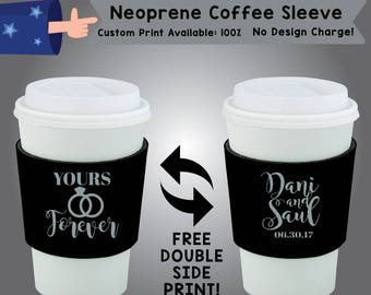 Yours Forever Name and Name Date Neoprene Coffee Sleeve Wedding Double Side Print (NCS-W7)