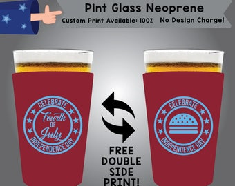 Celebrate Independence Day Fourth of July Pint Glass Neoprene Double Side Print (NEOPINT-FourthofJuly01)