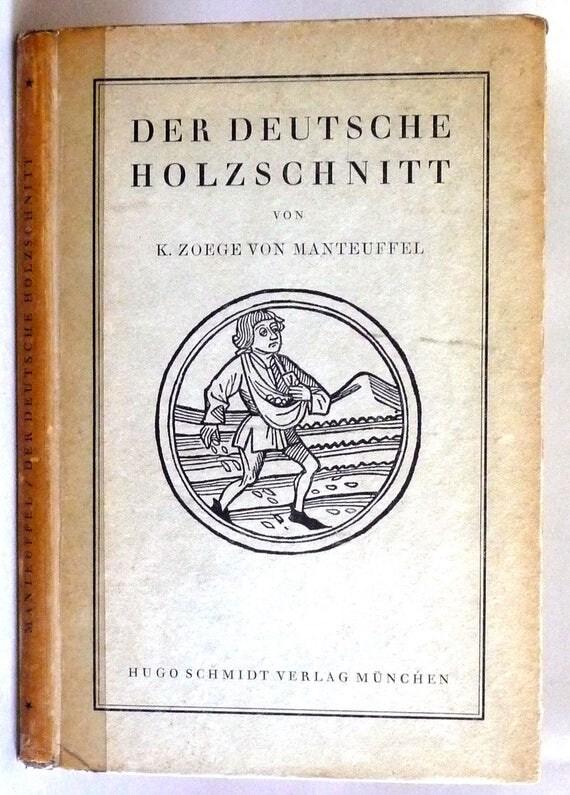 Der Deutsche Holzschnitt: Sein Aufstieg im XV, Jarhundret 1921 Kurt Zoege Von Manteuffel - German Language