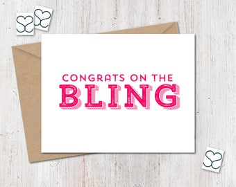 Congrats on the Bling. Congratulations Card. Greeting Card.