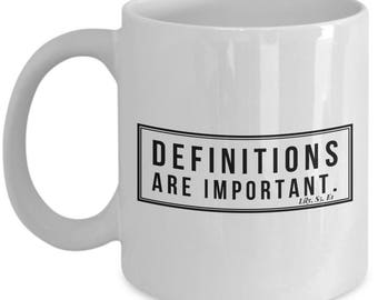HIMYM quote coffee mug - Lily quote - definitions are important -How I met your mother quote