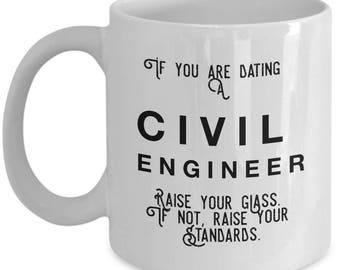 if you are dating a Civil Engineer raise your glass. if not, raise your standards - Cool Valentine's Gift