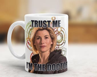 Jodie Whittaker - Doctor Who Mug - Trust Me, I'm The Doctor - 13th Doctor