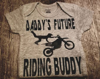 Daddy's Future Riding Buddy, Motor Cross, Dirt Bike, Motorcycle, Baby Boy Onesie, Preemie, Newborn, Choice Of Colors