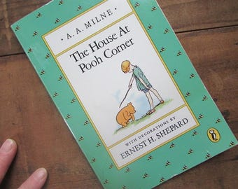 The House At Pooh Corner A A Milne Winnie The Pooh Ernest H Shepard