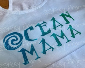 Ocean Mama Shirt/Tank- Moana Inspired