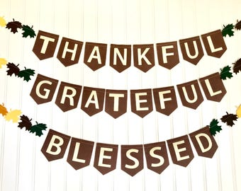 Thankful Grateful Blessed Banner // Thankful Banner // Thanksgiving Banner // Fall Banner // Thanksgiving Decor // Fall Decor//