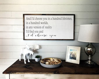 I'd Choose You Sign | Wooden Framed Sign | Anniversary Gift | Wall Sign | Wood Signs | Wedding Gift
