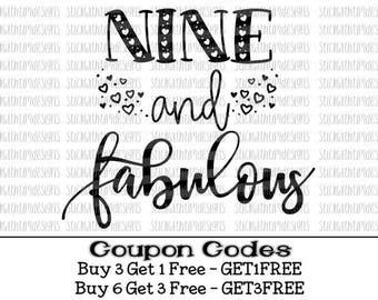 Nine and Fabulous Svg Birthday SVG PNG File Nine Birthday Cut File 9th Svg files for Silhouette Cameo Svg files for Cricut SVG Designs Ninth