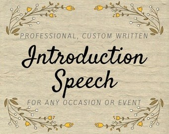 Introduction Speech Writing Service - Professional Guest Speaker Introduction - Custom Written Short Speech for Any Occasion or Event