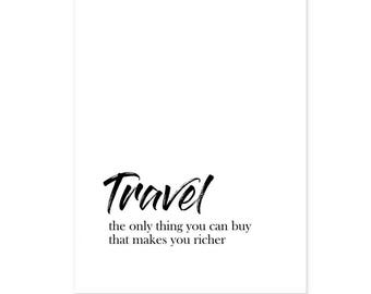 Travel Quote, Black and white, Minimal, Wall art, Digital Print, Instant download, Gallery Wall Print