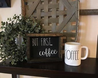 But First Coffee Reclaimed Wood Boxwood Frame Sign
