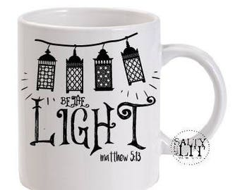 Be the Light Matthew 5:13 Bible Verse Mug,coffee mug,religious mug,christian gift,coffee mug,coffee cup,inspirational,religious,pastor gift