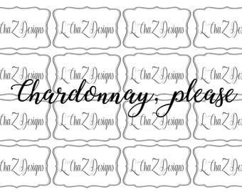 Chardonnay, please