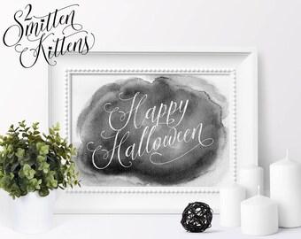 Happy Halloween Printable Decor, Watercolor Calligraphy Halloween Art, Halloween Printable Sign, Instant Download, Printable Art, WATER