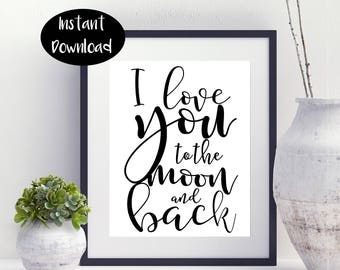 I Love You To The Moon And Back, Playroom Decor, Digital Download INSTANT DOWNLOAD