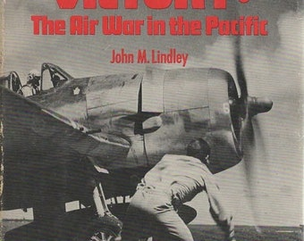 Carrier Victory: The Air War in the Pacific Hardcover Men & Battle 1978 Book by John M. Lindley