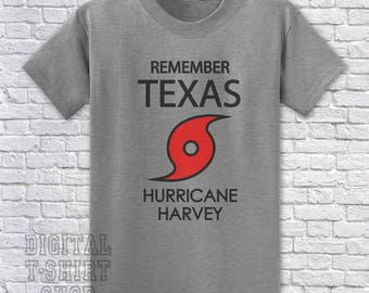 Remember Texas - Hurricane Harvey T-Shirt - Relief donation made on every shirt sale